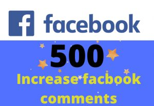 Get 500 facebook comments – Non-drop – Fast delivery- HQ