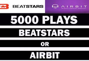 5000  Beatstars Or Airbit Plays