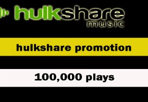 100,000 Plays Hulkshare Music Promotion