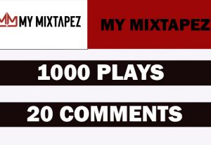 1000 MY MIXTAPEZ Plays with 20 comments Promotion