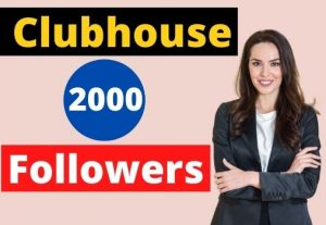 Provide 2000 clubhouse Followers active users non-drop.