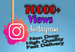 I will provide 70000+ Views on Instagram!! Fast and HQ!!