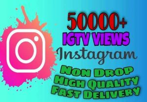 I will provide 50000+ TV/IGTV Views on Instagram!! Fast and HQ!!
