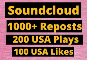 Instant Give 1000+ SoundCloud Reposts, 200 plays,100 likes on your Track organic.
