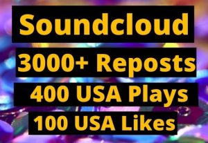 Instant Give 3000+ SoundCloud Reposts, 400 plays,100 likes on your Track organic.