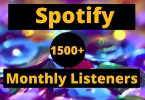 Provide 1500+ Spotify Monthly listeners high-quality Non-Drop Lifetime Guaranteed