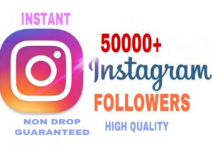 50000+Followers added in your Instagram Instantly, High Quality & Non Drop Guaranteed….