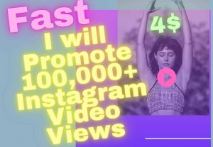 I Will Promote Your Instagram Video To Get 100.000 + Views – Real & Instant Delivery | Now $4 – 100% Safe and Working…