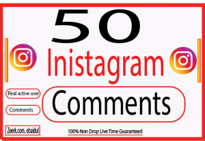 I Will provide 50 comments Real active user And fast comments live time (Guaranteed )