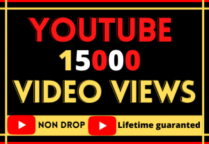 i will do fast organic video 15000 views, best quality 100% reall and lifetime guaranteed