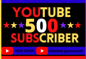 i will do super fast  your YouTube channel 500 subscriber, Non Drop, 100% real, lifetime parmanent and organic