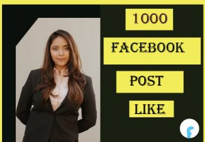 1000 Facebook Post Like ,Best Quality and Non Drop