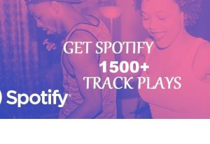 Get 1500+ Spotify Track Plays, High Quality, Active User