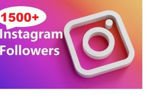 Get 1500+ Instagram Follower , REAL WITH Lifetime GUARANTEED
