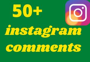 50+ instagram coments permanent 100% Real fast dalivry