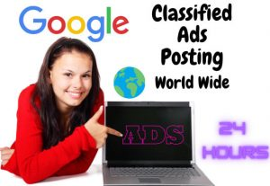 I will post free classified ads posting worldwide on 50+ Websites.