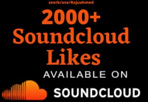 Get life time 2000+ Soundcloud Permanent likes non drop Grented