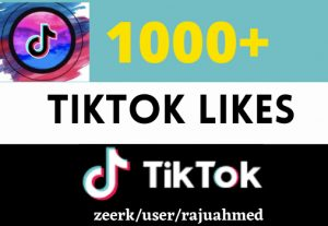 i will give1000+ tiktok video like Real permanent and organic