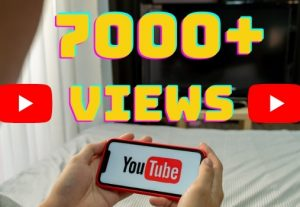 I will add 7000+ YouTube views ,all views are 100% real and organic.