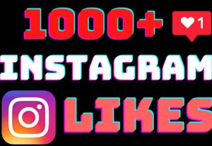 I will add 1000+ Instagram post likes ,all likes are 100% real and organic.