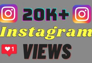 I will add 20k+ Instagram views ,all views are 100% real and organic.