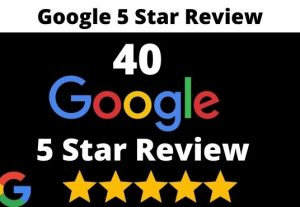 I will provide 40  permanent 5 star google review