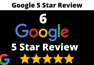 I will provide 6 permanent 5 star google review