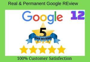 12 permanent Five star Google Reviews
