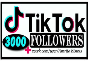 ADD 3,000+ TIKTOK FOLLOWERS, FROM REAL ACTIVE USER, NON DROP AND HIGH QUALITY,100% Guarantee.