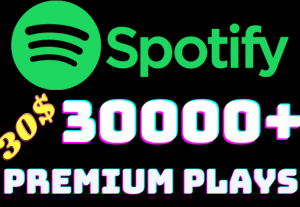 I will add 30000+ Spotify 𝐏𝐑𝐄𝐌𝐈𝐔𝐌 Plays ,all plays are 100% real and organic.