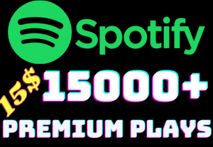 I will add 15000+ Spotify 𝐏𝐑𝐄𝐌𝐈𝐔𝐌 Plays ,all plays are 100% real and organic.