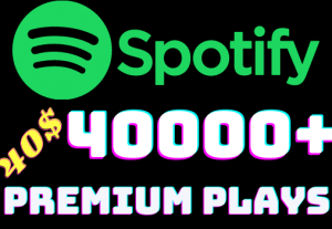 I will add 40000+ Spotify 𝐏𝐑𝐄𝐌𝐈𝐔𝐌 Plays ,all plays are 100% real and organic.