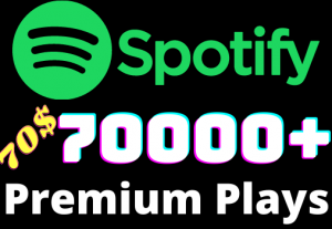 I will add 70000+ Spotify 𝐏𝐑𝐄𝐌𝐈𝐔𝐌 Plays ,all plays are 100% real and organic.
