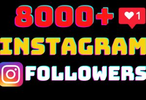 I will add 8000+ Instagram followers all followers are 100% real and organic.