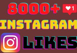 I will add 8000+ Instagram post likes ,all likes are 100% real and organic.