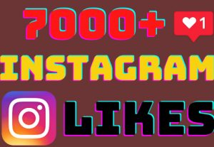 I will add 7000+ Instagram post likes ,all likes are 100% real and organic.