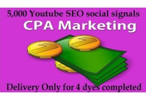 CPA Marketing YouTube SEO best package 5,000 signals Only