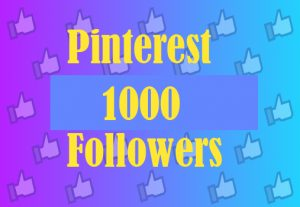 1000 + Pinterest Followers, Best quality and 100% real