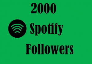 2000+ Spotify Followers,Best Quality and 100% Real