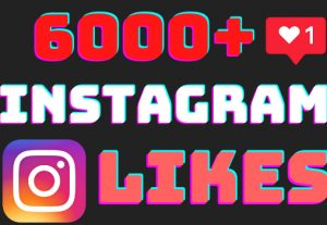 I will add 6000+ Instagram post likes ,all likes are 100% real and organic.