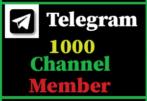 1000+ Telegram Channel member,Best quality and lifetime guaranteed
