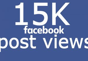 Add you 15K FACEBOOK post views instant