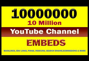 10 Million YouTube Channel Embeds for your last 10 videos.