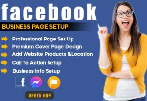 set up facebook business page, ads, marketing, post design, and branding