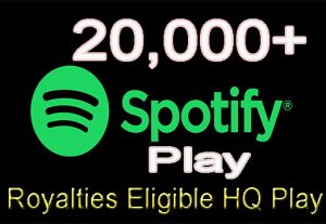 I will give you 20,000+ Real Spotify Play Music Promotion From A+ Countries USA/UK/EU/AU/CA/NZ