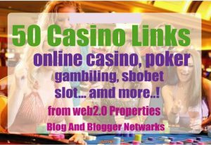 50 High Quality Casino Blog Post And Casino/ Gambling/ Poker/ Betting/  Sports Site From Web2.0
