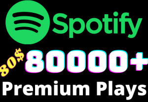 I will add 80000+ Spotify 𝐏𝐑𝐄𝐌𝐈𝐔𝐌 Plays ,all plays are 100% real and organic.