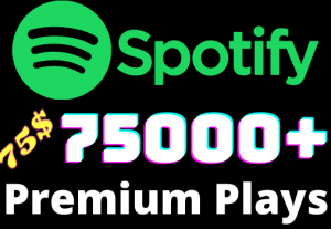 I will add 75000+ Spotify 𝐏𝐑𝐄𝐌𝐈𝐔𝐌 Plays ,all plays are 100% real and organic.