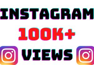 I will add 100k+ Instagram video views