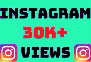 I will add 30k+ Instagram video views